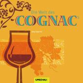 Essen & Trinken Bücher: Die Welt des Cognacs