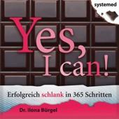 Bücher Abnehmen: Yes, I can! Erfolgreich schlank in 365 Schritten