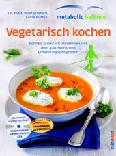Vegetarisch kochen von Dr. med. Wolf Funfack und Silvia Bürkle, Südwest Verlag