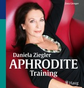 Beauty Buch: Das Aphrodite-Training