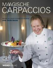 Essen & Trinken Bücher: Maagische Carpaccios