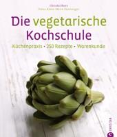 Die vegetarische Kochschule von Christl Kurz