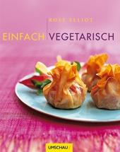 Bücher Essen: Einfach vegetarisch