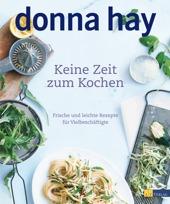 Essen & Trinken Bücher: Keine Zeit zum Kochen