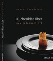 Küchenklassiker - neu interpretiert