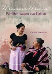 Buch Essen: Mamma Maria - Familienrezepte aus Sizilien