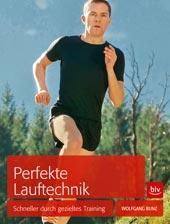Perfekte Lauftechnik von Wolfgang Bunz, blv Verlag