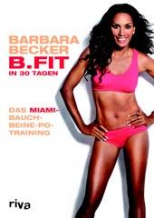 B.Fit in 30 Tagen | Barbara Becker | riva Verlag