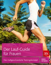 Der Lauf-Guide für Frauen von Jörg Birkel / Doreen Reymann, blv Verlag