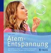 Atem-Entspannung von Heike Höfler, TRIAS Verlag