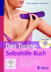 Das Taping-Selbsthilfe-Buch mit DVD von John Langendoen-Sertel, Karin Sertel, TRIAS Verlag