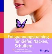 Buch Gesundheit: Entspannungstraining für Kiefer, Nacken, Schultern