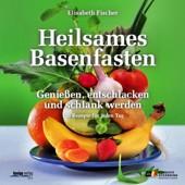 Heilsames Basenfasten von Elisabeth Fischer, Wien, Kneipp-Verlag