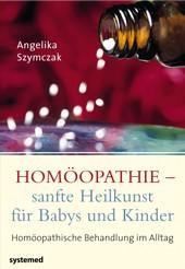 Buch Gesundheit: Homöopathie – sanfte Heilkunst für Babys und Kinder