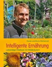 Intelligente Ernährung von Bruno Weihsbrodt, freya Verlag,