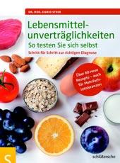 Lebensmittelunverträglichkeiten von Dr. med. Sigrid Steeb, Schlütersche Verlagsgesellschaft