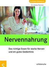 Nervennahrung | Dr. Andrea Flemmer | Schlütersche Verlagsgesellschaft