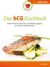 Das hCG Kochbuch von Anne Hild, Aurum Verlag