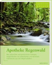 Apotheke Regenwald von Dr. Andrea Flemmer, NaturaViva Verlag