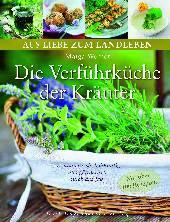 Die Verführküche der Kräuter von Maiga Werner, Dort-Hagenhausen-Verlag