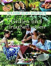 Grillen und draußen essen | Claudia Daiber | Dort-Hagenhausen-Verlag