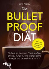 Die Bulletproof-Diät von Dave Asprey; riva Verlag, München 2015