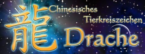Chinesische Sternzeichen: Chinesisches Tierkreiszeichen Drache