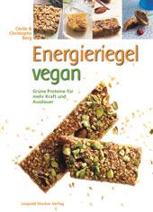 ENERGIERIEGEL VEGAN | Cécile und Christophe Berg | Leopold Stocker Verlag