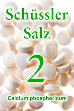 Schüssler Salz Nr. 2, Calcium phosphoricum