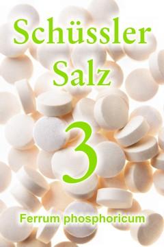 Schüssler Salz 3, Ferrum phosphoricum