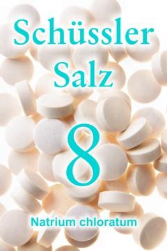 Schüssler Salz Nr. 8, Natrium chloratum