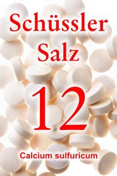 Schüssler Salz Nr. 12, Calcium sulfuricum