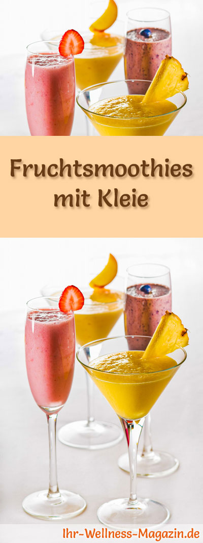 fruchtsmoothies mit kleie abnehmen ohne zu hungern. Black Bedroom Furniture Sets. Home Design Ideas