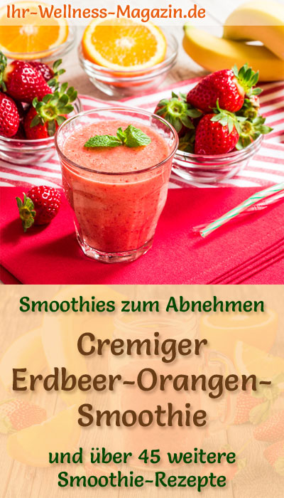 erdbeer orangen smoothie gesundes rezept zum abnehmen. Black Bedroom Furniture Sets. Home Design Ideas