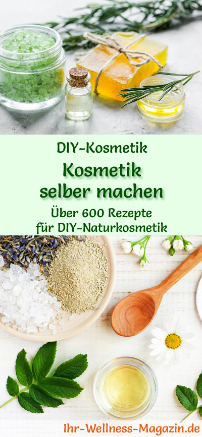 kosmetik selber machen naturkosmetik rezepte f r diy. Black Bedroom Furniture Sets. Home Design Ideas