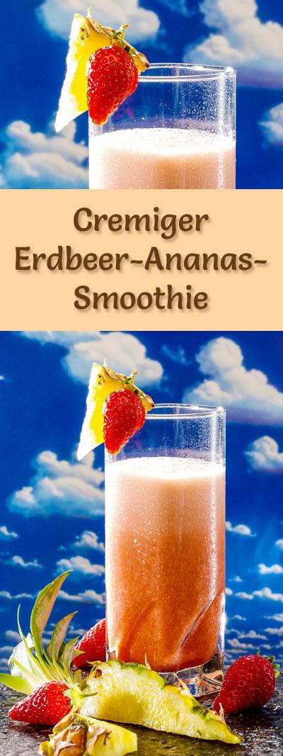 erdbeer ananas smoothie rezept zum smoothies selber machen. Black Bedroom Furniture Sets. Home Design Ideas