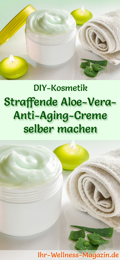 straffende aloe vera anti aging creme selber machen rezept anleitung. Black Bedroom Furniture Sets. Home Design Ideas