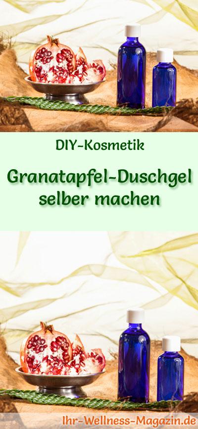 granatapfel duschgel selber machen rezept und anleitung. Black Bedroom Furniture Sets. Home Design Ideas