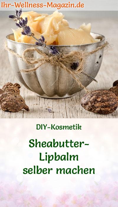 lippenpflege rezept sheabutter lipbalm selber machen. Black Bedroom Furniture Sets. Home Design Ideas