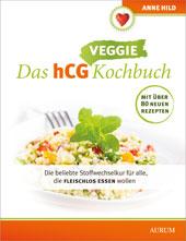Das hCG veggie Kochbuch von Anne Hild, Aurum Verlag