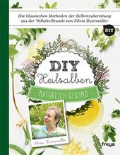 DIY Heilsalben | Silvia Zweimüller