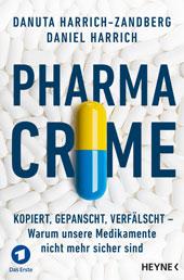 Pharma-Crime: Gefälschten Medikamenten auf der Spur