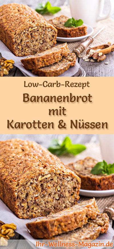 Low Carb Bananenbrot Mit Karotten Und Nussen Rezept Zum Brot Backen