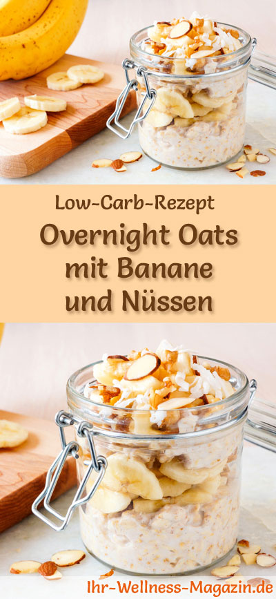 low carb overnight oats mit banane und n ssen fr hst ck. Black Bedroom Furniture Sets. Home Design Ideas