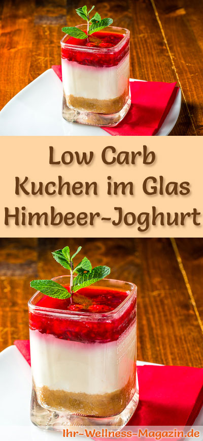 low carb himbeer joghurt kuchen im glas rezept ohne backen. Black Bedroom Furniture Sets. Home Design Ideas