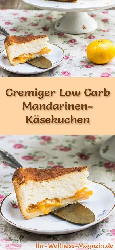 Cremiger Low Carb Mandarinen Kasekuchen Rezept Ohne Zucker