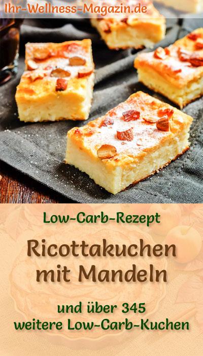 Low Carb Ricottakuchen Mit Mandeln Rezept Ohne Zucker