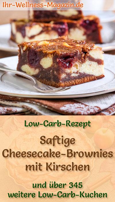 Saftige Cheesecake Brownies Mit Kirschen Low Carb Rezept Ohne Zucker