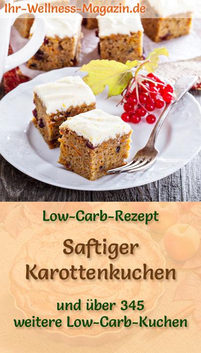 Saftiger Low Carb Karottenkuchen Rezept Ohne Zucker