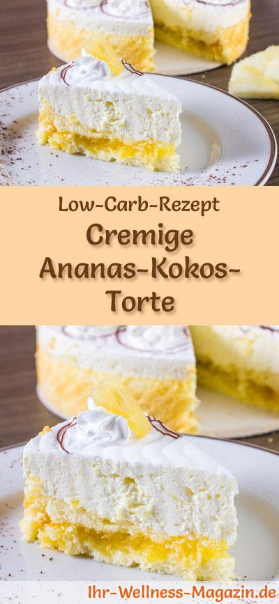 Cremige Low Carb Ananas Kokos Torte Rezept Ohne Zucker